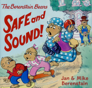 Berenstain Bears Safe and Sound