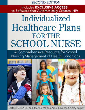 Individualized Healthcare Plans for the School Nurse