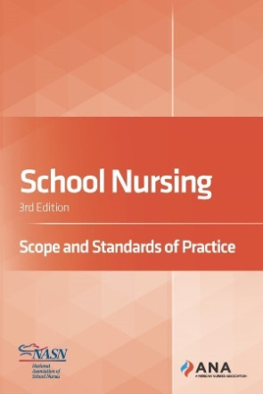 School Nursing Scope and Standards of Practice