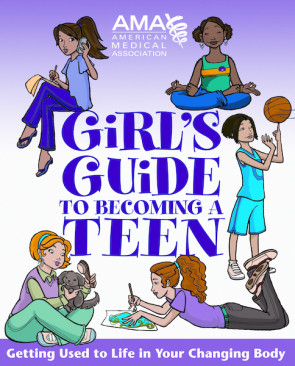 American Medical Assoc.'s Girl's Guide to Becoming a Teen