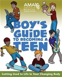 American Medical Assoc.'s Boy's Guide to Becoming a Teen
